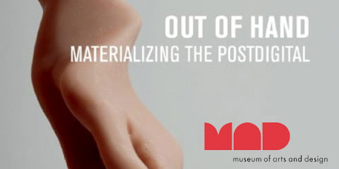 Out of Hand - Materializing the Postdigital exhibition